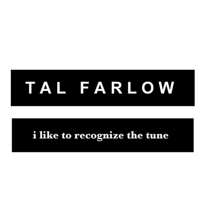 I Like to Recognise the Tune - Tal Farlow