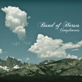 Band of Horses - Compliments (Album Version)