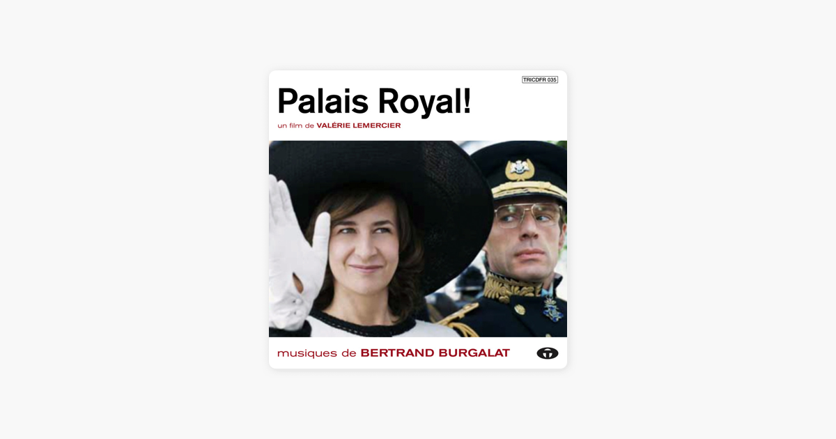 palais royal bande originale du film par bertrand burgalat sur apple music. Black Bedroom Furniture Sets. Home Design Ideas