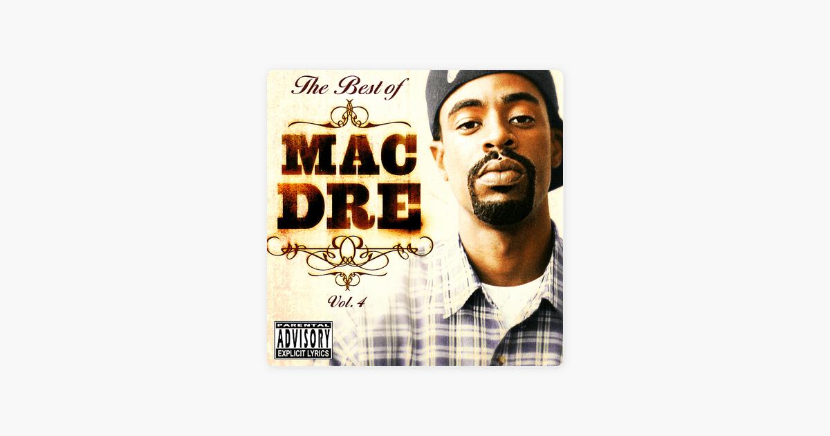 The Best of Mac Dre, Vol  4 by Mac Dre