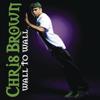 Chris Brown - Wall to Wall (Main Version) artwork