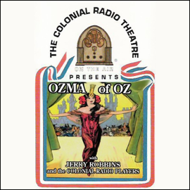 Ozma of Oz (Dramatized) audiobook