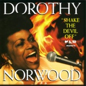 Dorothy Norwood - He Brought Me Out