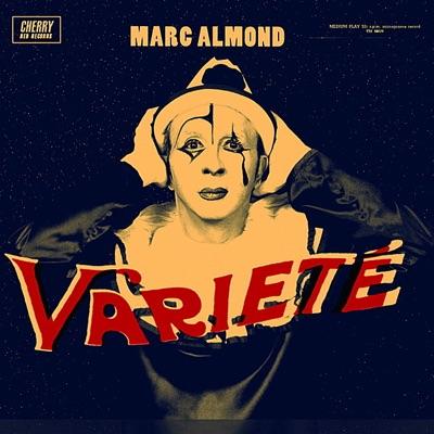 Varieté - Marc Almond