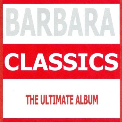 Classics: Barbara - Barbara