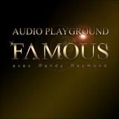 Famous (feat. Randy Raymond)