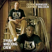 Cedric Burnside - Don't Just Sing About The Blues