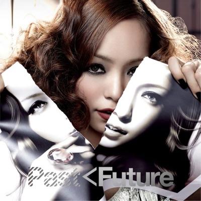 Past < Future - Namie Amuro