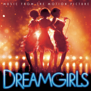 Various Artists - Dreamgirls (Music from the Motion Picture)