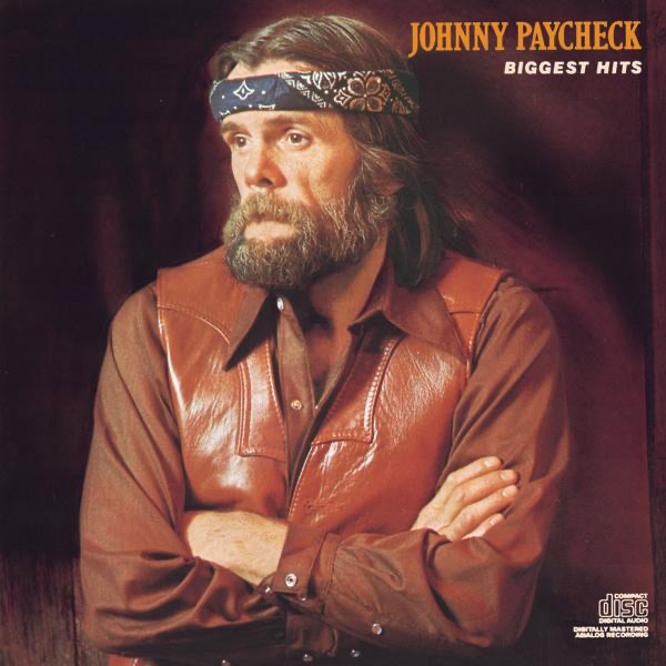 Johnny Paycheck 16 Biggest Hits By Johnny Paycheck On Apple Music