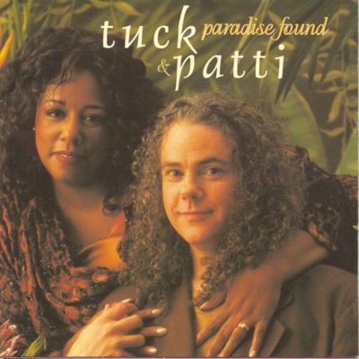 Paradise Found - Tuck & Patti