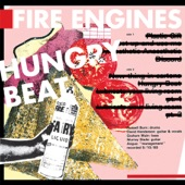 Fire Engines - Everything's Roses