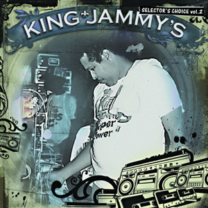King Jammy - King Jammy's: Selector's Choice, Vol. 2