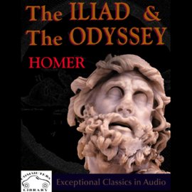 The Iliad & the Odyssey (Unabridged) audiobook
