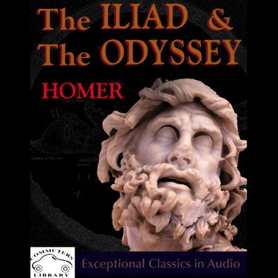 The Iliad & the Odyssey (Unabridged)