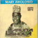 Late Mary Awolowo - Haruna Ishola (M.O.N. Baba Ngani Agba) & His Apala Group