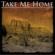 John Denver - Take Me Home - The John Denver Collection