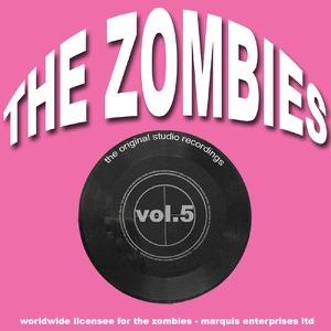 The Zombies - The Original Studio Recordings, Vol. 5