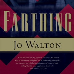 Farthing: Small Change, Book 1 (Unabridged)