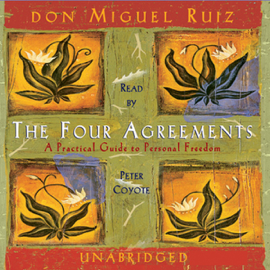 The Four Agreements (Unabridged) - Don Miguel Ruiz MP3 Download