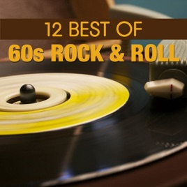 ‎12 Best of 60's Rock N' Roll by Various Artists