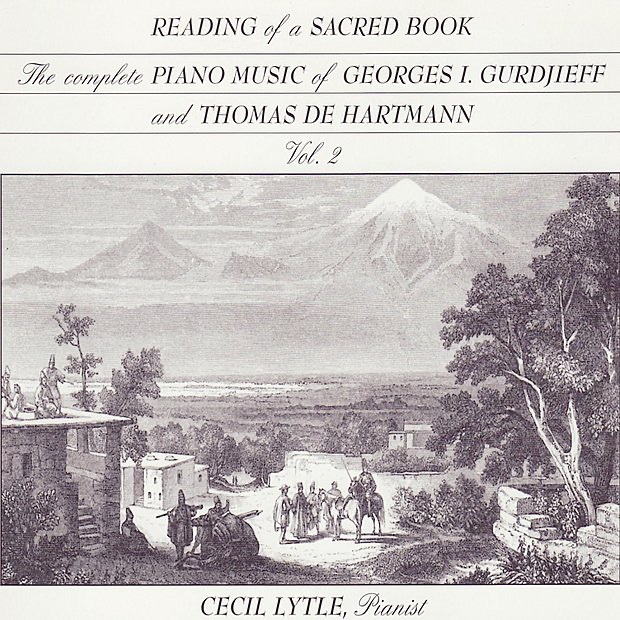 The Complete Piano Music of Georges I  Gurdjieff & Thomas de Hartmann,  Vol  3: Words for a Hymn to the Sun by Cecil Lytle