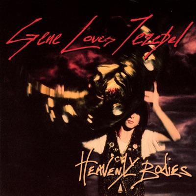 Heavenly Bodies - Gene Loves Jezebel