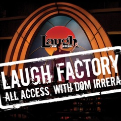 Laugh Factory Vol. 15 of All Access With Dom Irrera