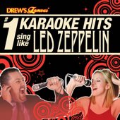Drew's Famous #1 Karaoke Hits: Sing like Led Zeppelin