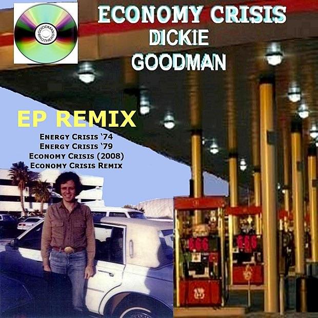 Economy Crisis By Dickie Goodman - EP