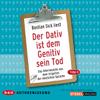 Bastian Sick - Der Dativ ist dem Genitiv sein Tod 4: Das Allerneueste aus dem Irrgarten der deutschen Sprache Grafik