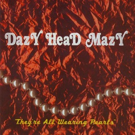 Dazy Head Mazy - The Road To Scoville