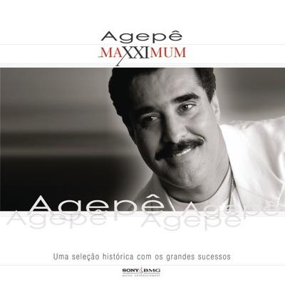 Maxximum: Agepê - Agepê