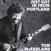 Tom McFarland - Goin' Back to Oakland