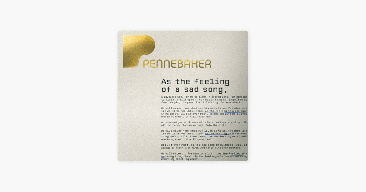 As The Feeling Of A Sad Song Single By Pennebaker On Apple Music