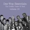 Doo-Wop Essentials, Vol. 10