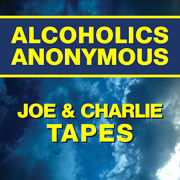 Joe & Charlie Tapes (AA Big Book Study) - Joe & Charlie - Joe & Charlie