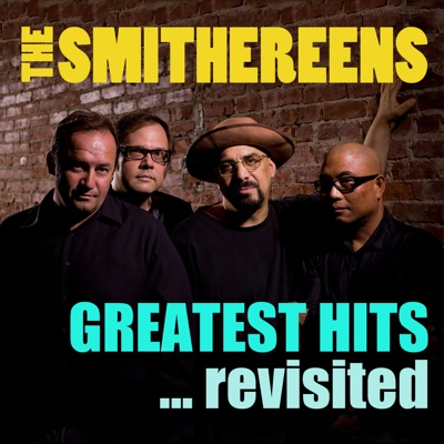 Greatest Hits ...Revisited - The Smithereens album
