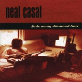 Neal Casal - Maybe California
