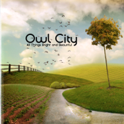 All Things Bright and Beautiful - Owl City - Owl City