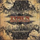 Town Mountain - Leavin' Montana