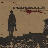 Federale - Road To El Rey