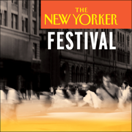 The New Yorker Festival - American Obsession with Precociousness audiobook