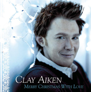 Mary, Did You Know - Clay Aiken - Clay Aiken