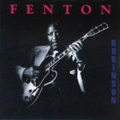 Fenton Robinson - Nothing But a Fool