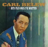 Carl Belew - I Let Her Get Lonely