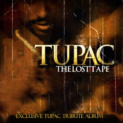 Tupac: The Lost Tape (Live) - 2pac