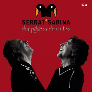 Serrat & Sabina - Dos Pájaros de un Tiro