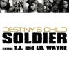 Destiny's Child, Lil Wayne & T.I. - Soldier (Grizz Blackmarket Remix) обложка