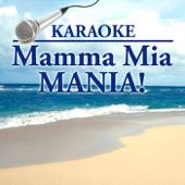 Karaoke: Mamma Mia Mania!